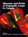 Diseases and Pests of Vegetable Crops in Canada